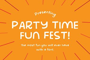 Party Time Fun Fest - The best font!