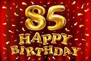 happy birthday 85 balloons gold
