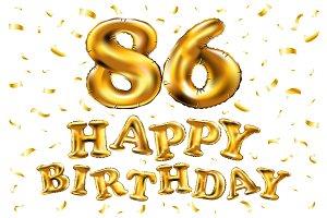 happy birthday 86 balloons gold