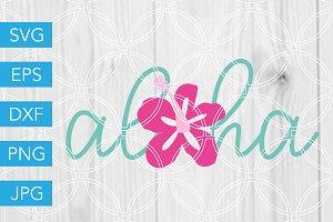 Aloha SVG Hawaii SVG Cutting Files