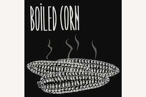 Chalkboard boiled steamed corn ears
