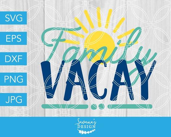 Family Vacay SVG Vacation Cut File