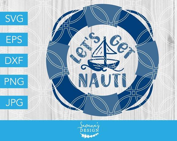 Lets Get Nauti SVG Sailboat Nautical