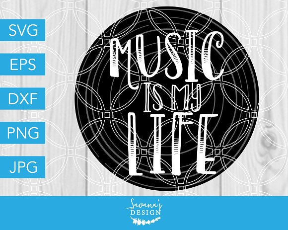 Music Is My Life SVG Cutting File