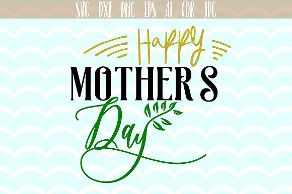 Happy Mother's Day SVG Slogan