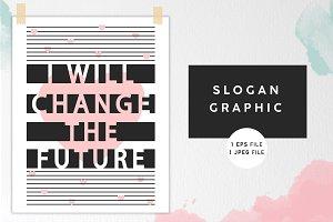 Slogan Print Design