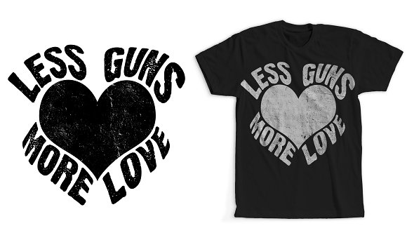 Less Guns More Love T-Shirt Design