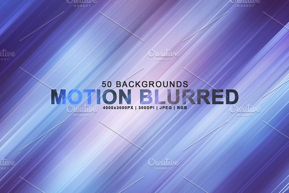 Motion Blurred Backgrounds