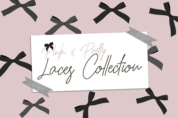 Pretty Laces Collection