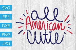 All American Cutie SVG 4th of July