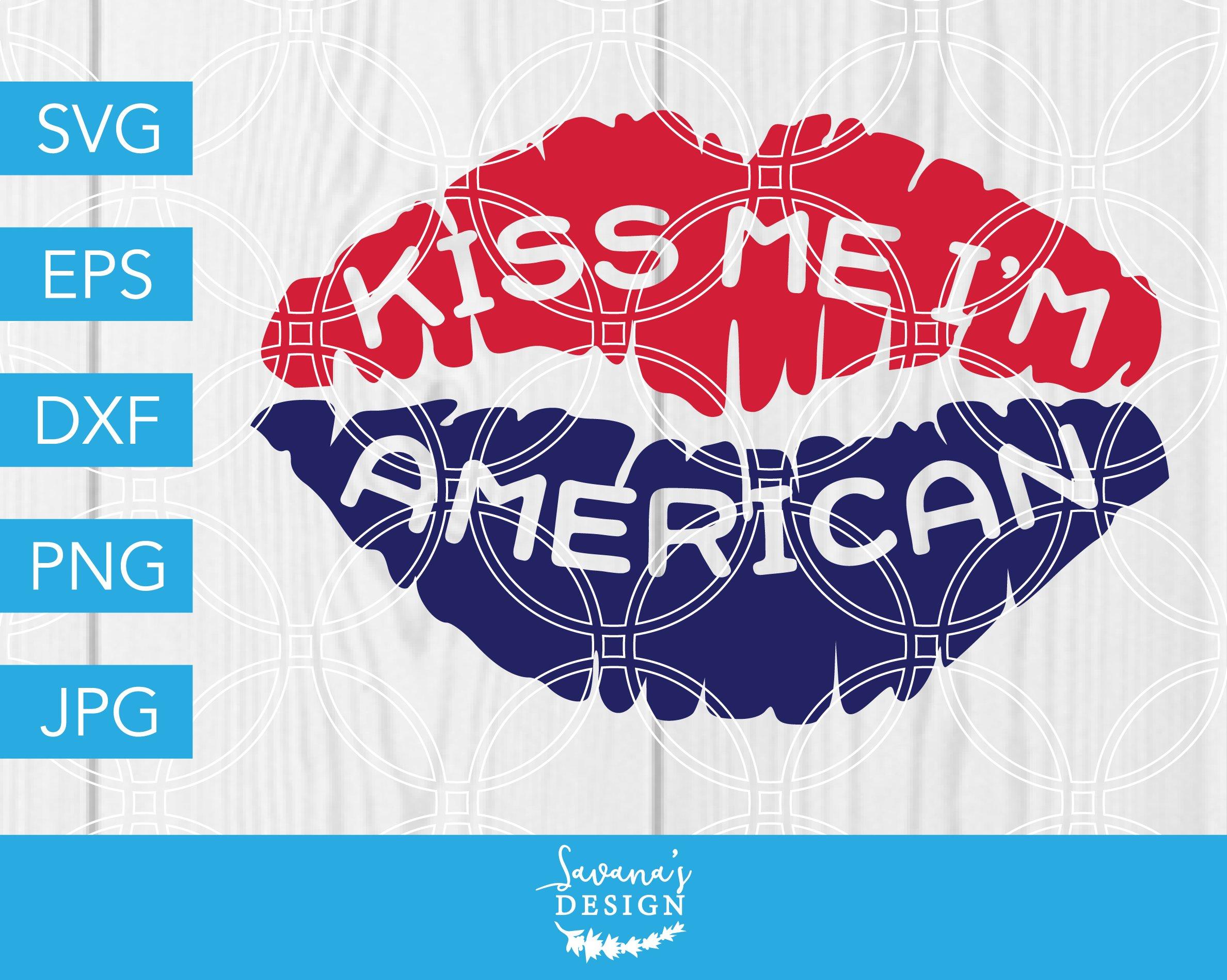 Kiss Me Im American Svg July 4th Svg Pre Designed Vector Graphics Creative Market