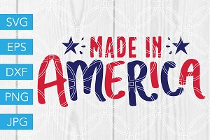 Made in America SVG July 4th SVG