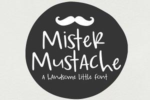 NEW Font!! Mister Mustache
