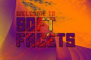 Soft Facets Font