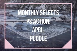 Monthly PS Action: April Puddle