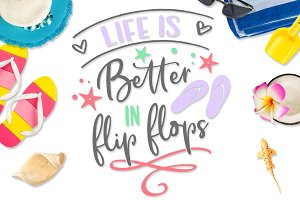 Life is better in flip flops SVG DXF