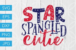 Star Spangled Cutie SVG 4th of July