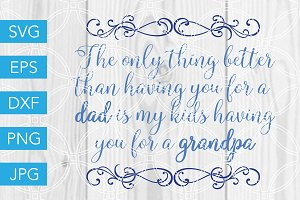 Grandpa Quote SVG File Fathers Day