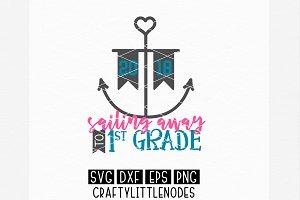 Sailing Away To First Grade