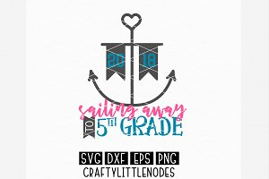 Sailing Away To 5Th Grade