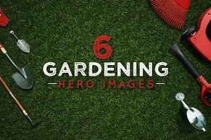 6 Gardening Hero Images