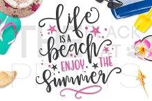 Life is a beach Enjoy the Summer SVG