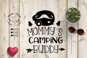 Mommy's Camping Buddy Cut File