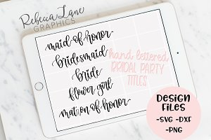 Hand Lettered Bridal Party Designs