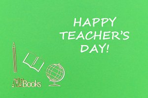 text happy teacher's day, school supplies wooden miniatures on green background