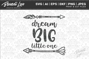 Dream Big Little One Cut Files