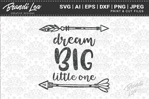 Dream Big Little One Cut Files