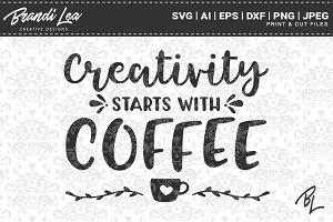 Creativity Coffee Quote Cut Files