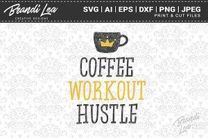 Coffee Workout Hustle Cut Files