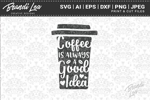 Coffee Quote Cut Files
