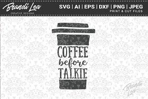Coffee Before Talkie Cut Files
