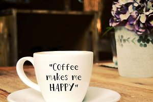 Quote : coffee makes me happy