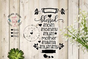 Blessed Mom - Mommy - Mum - Mummy