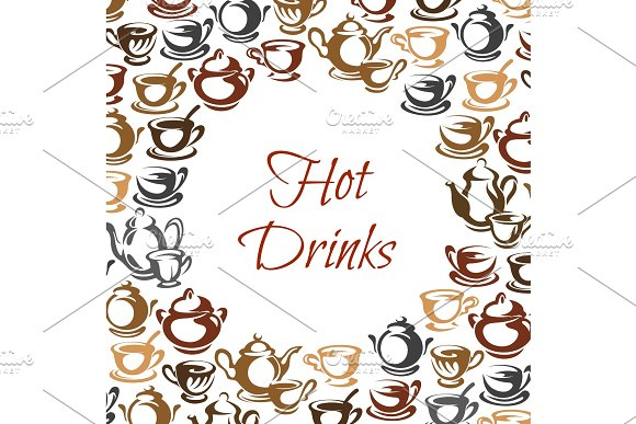 Hot Drinks Poster With Coffee And Tea Cup Frame