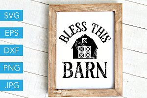 Bless This Barn SVG Cut File