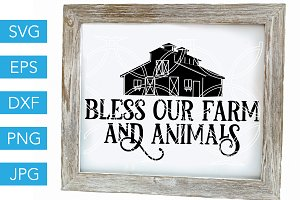 Bless Our Farm and Animals SVG File