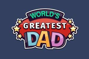 World's Greates Dad Badge