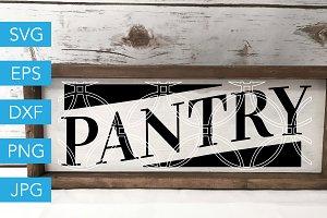 Pantry SVG Kitchen Farmhouse SVG