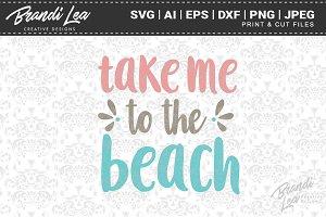Take Me to the Beach Cut Files