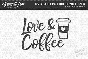 Love & Coffee Cut Files