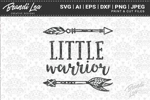 Little Warrior Cut Files