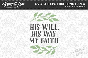 His Will His Way My Faith Cut Files