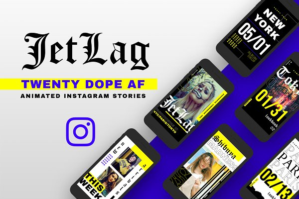 Templates: TRAN LA - JETLAG Dope Animated IG Stories