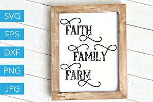 Faith Family Farm SVG Farmhouse SVG