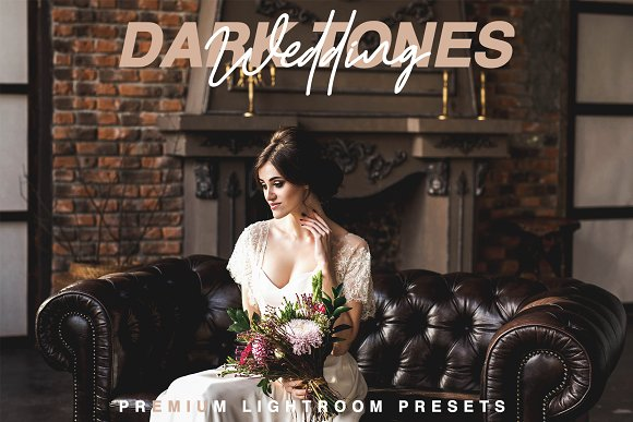 Dark Tones Wedding Lr Presets