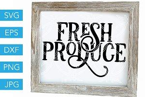 Fresh Produce SVG Farm SVG Farmhouse
